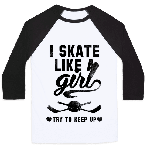 Yeah I Skate Like A Girl Baseball Tee