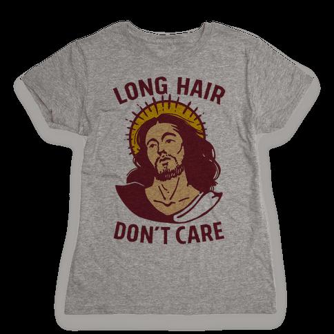 Long Hair Don't Care Jesus Womens T-Shirt