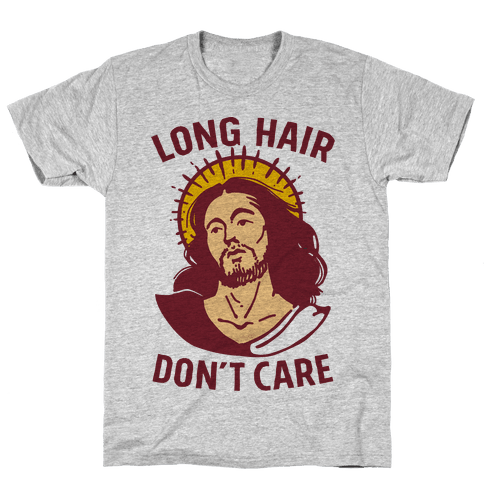Long Hair Don't Care Jesus Mens T-Shirt