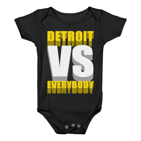 Detroit Vs Everybody Baby Onesy
