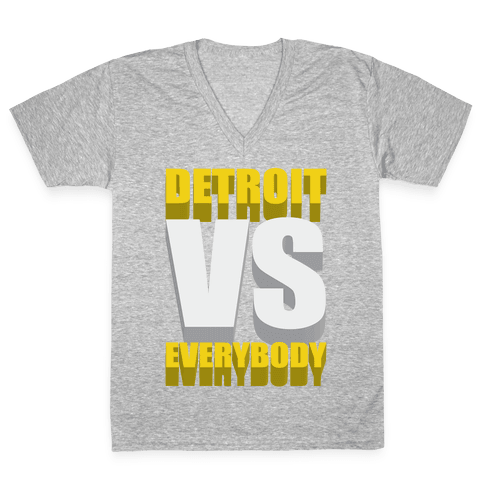Detroit Vs Everybody V-Neck Tee Shirt