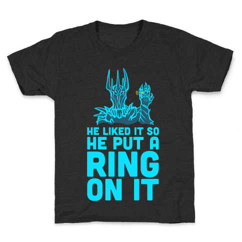 He Liked It So He Put a Ring on It! Kids T-Shirt
