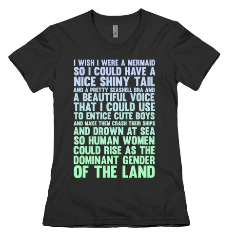 Wish I Was a Mermaid Womens T-Shirt