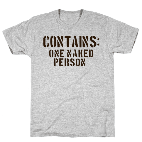 Contains: One Naked Person Mens T-Shirt