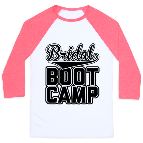 Bridal Boot Camp Baseball Tee