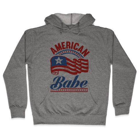 American Babe Hooded Sweatshirt
