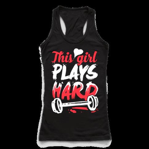 This Girl Plays Hard (Lifting)