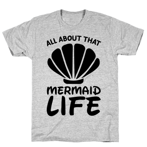 All About That Mermaid Life -CMYK Mens T-Shirt