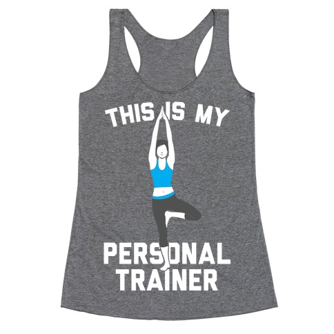 This Is My Personal Trainer Racerback Tank Top