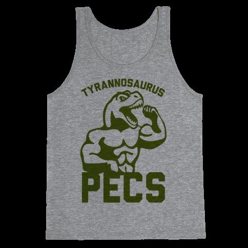 Tyrannosaurus Pecs Tank Top