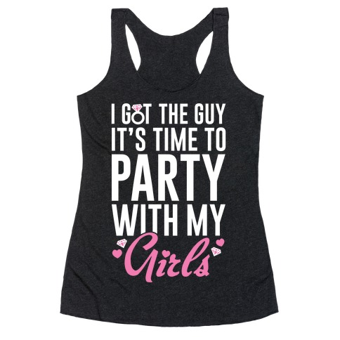 Party With My Girls Racerback Tank Top