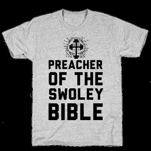 Preacher of the Swoley Bible Mens T-Shirt
