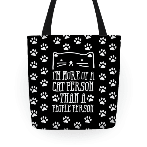 I'm More Of A Cat Person Than A People Person Tote