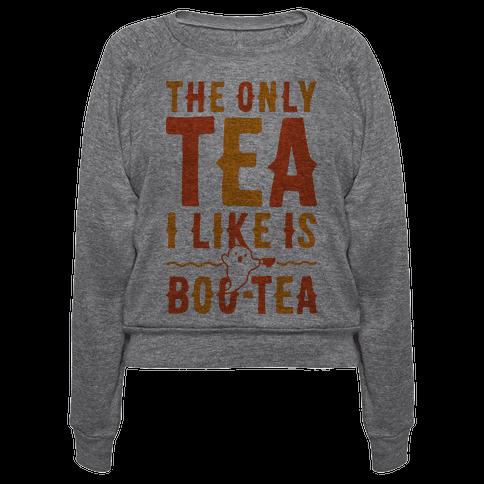 The Only Tea I Like Is Boo Tea