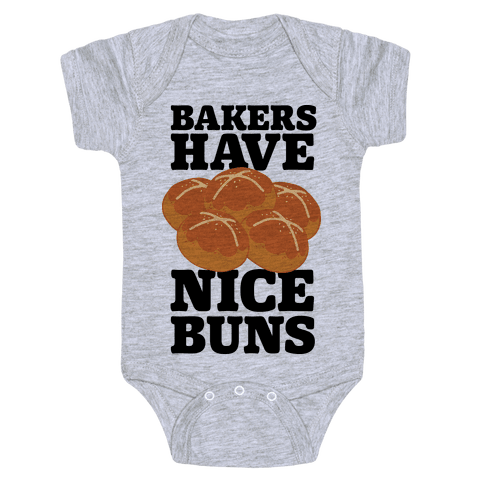 Bakers Have Nice Buns Baby Onesy