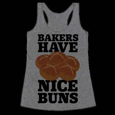 Bakers Have Nice Buns Racerback Tank Top