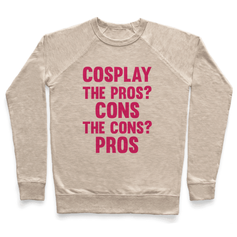 Cosplay The Pros and Cons Pullover