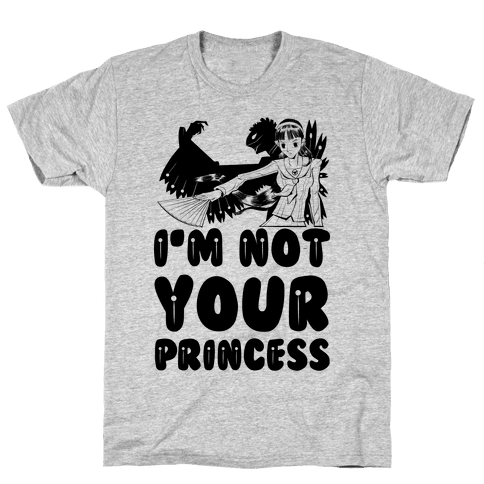 I'm Not Your Princess Yukiko Parody Mens T-Shirt