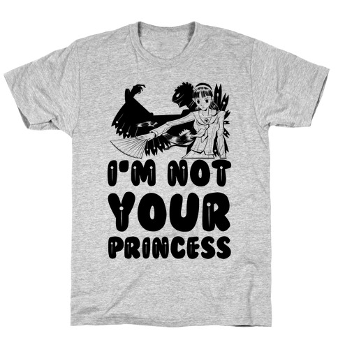 I'm Not Your Princess Yukiko Parody T-Shirt