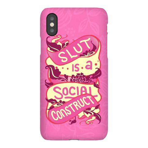 Slut Is A Social Construct Phone Case