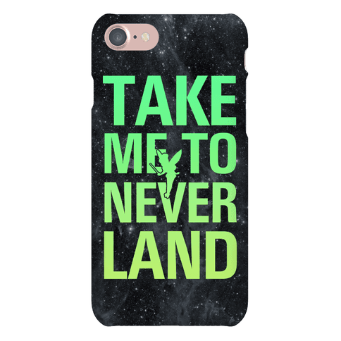Take Me to Neverland Phone Case