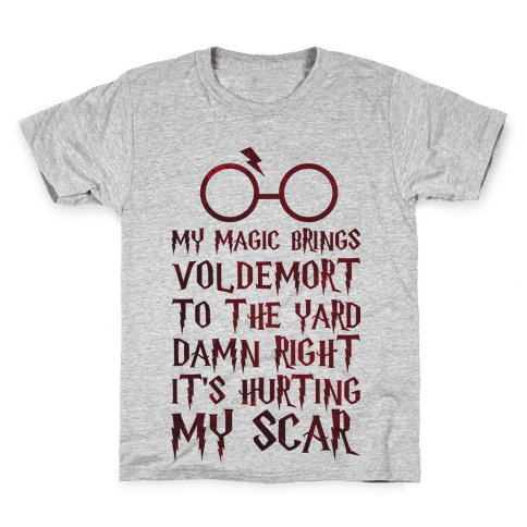 My Magic Brings Voldemort to the Yard Kids T-Shirt