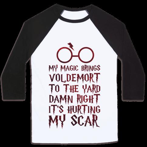 My Magic Brings Voldemort to the Yard Baseball Tee