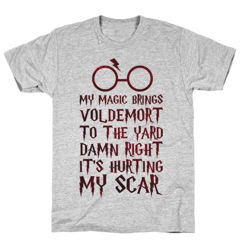 My Magic Brings Voldemort to the Yard T-Shirt