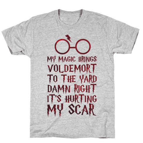 My Magic Brings Voldemort to the Yard Mens T-Shirt