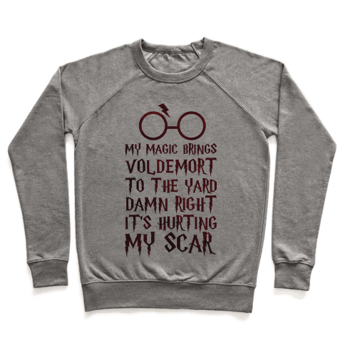 My Magic Brings Voldemort to the Yard Pullover