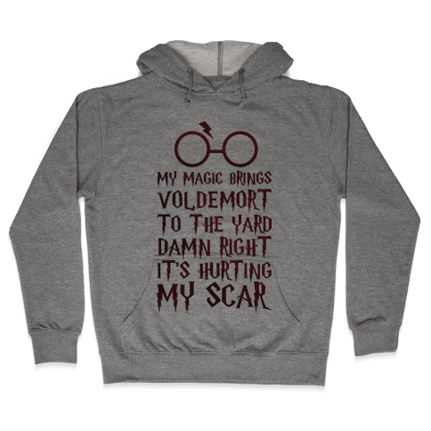 My Magic Brings Voldemort to the Yard Hooded Sweatshirt