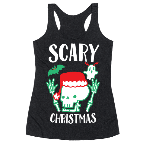 Scary Christmas  Racerback Tank Top