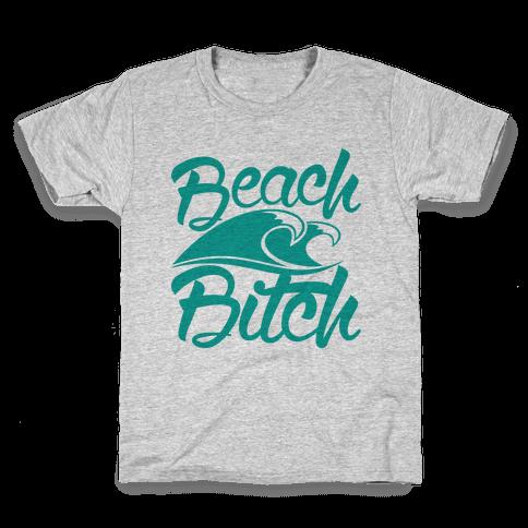Beach Bitch Kids T-Shirt