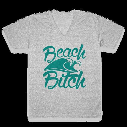 Beach Bitch V-Neck Tee Shirt