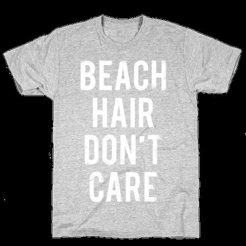 Beach Hair Don't Care (White Ink) Mens T-Shirt