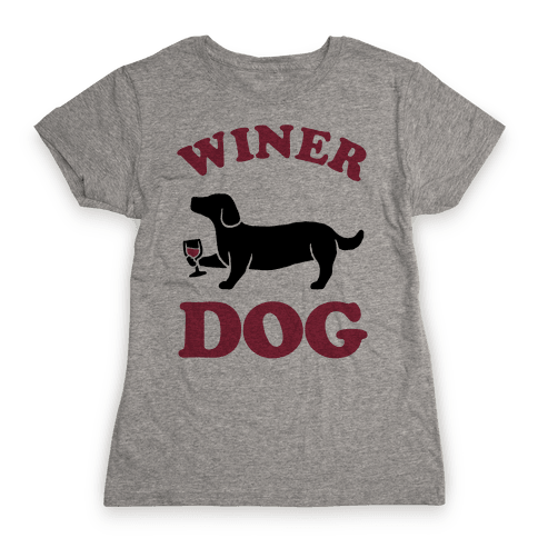 Winer Dog Womens T-Shirt