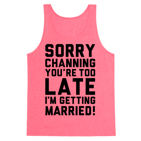 Sorry Channing Tank Top