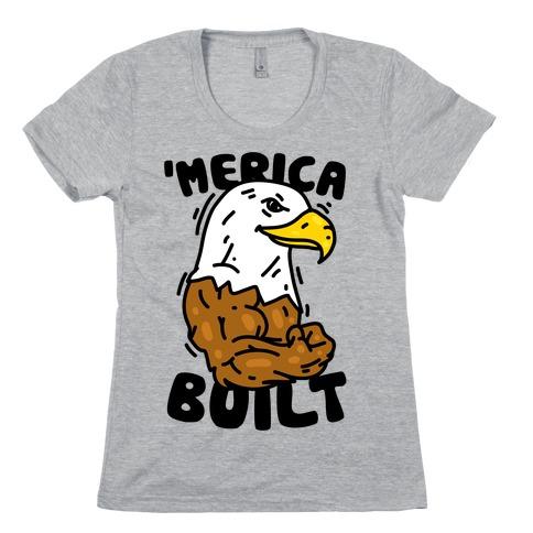 'Merica Built Womens T-Shirt