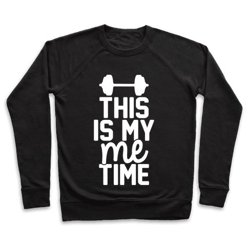 This Is My Me Time (White) Pullover