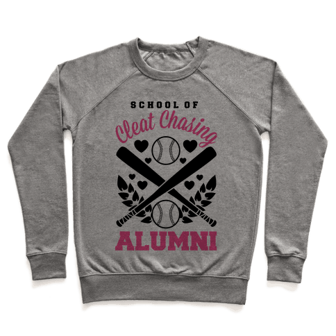 School Of Cleat Chasing Alumni Pullover