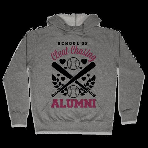 School Of Cleat Chasing Alumni Hooded Sweatshirt
