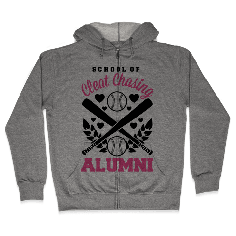 School Of Cleat Chasing Alumni Zip Hoodie