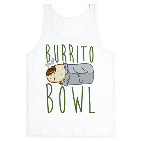 Burrito Bowl Tank Top