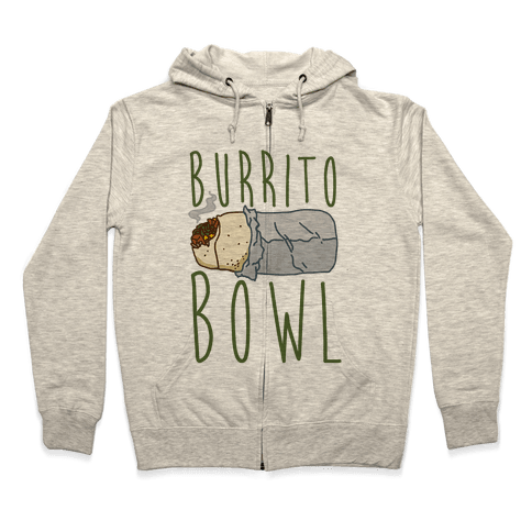 Burrito Bowl Zip Hoodie