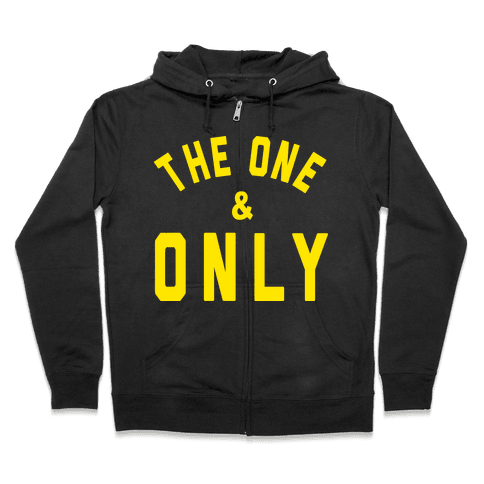 The One And Only Zip Hoodie