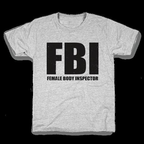 FBI (Female Body Inspector) (Tank) Kids T-Shirt