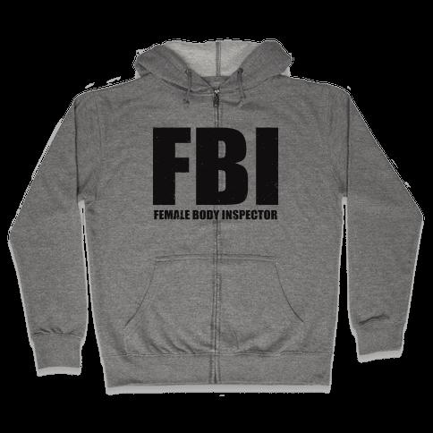 FBI (Female Body Inspector) (Tank) Zip Hoodie