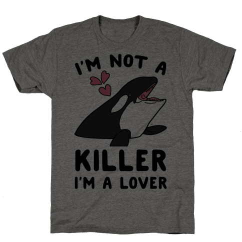 I'm Not A Killer I'm A Lover Mens T-Shirt