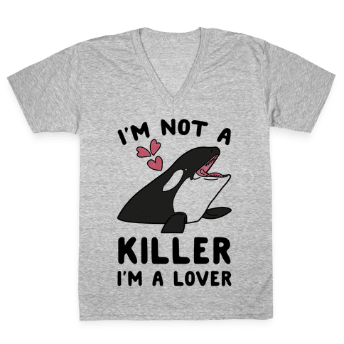 I'm Not A Killer I'm A Lover V-Neck Tee Shirt