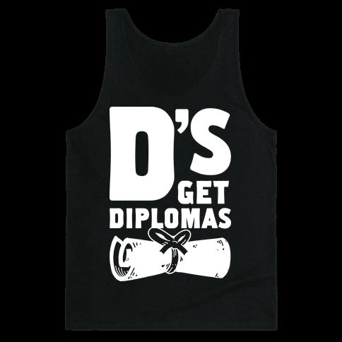 D's Get Diplomas Tank Top
